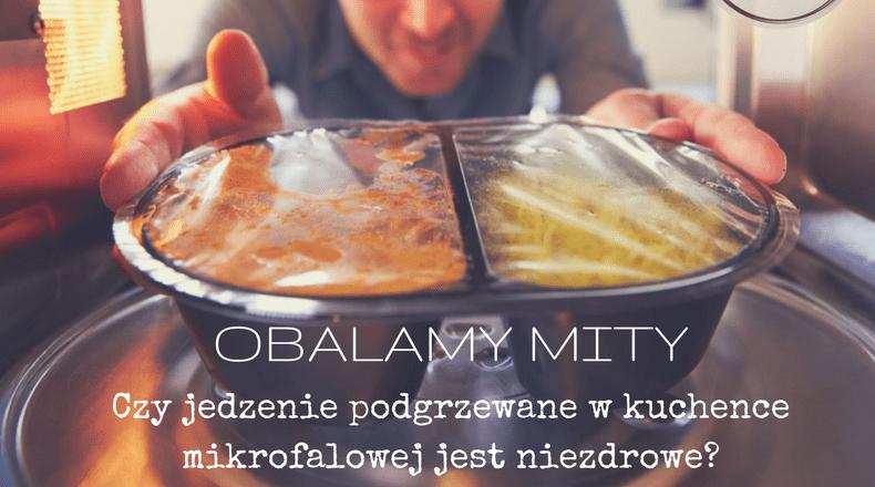 kuchenki mikrofalowe szkodzą
