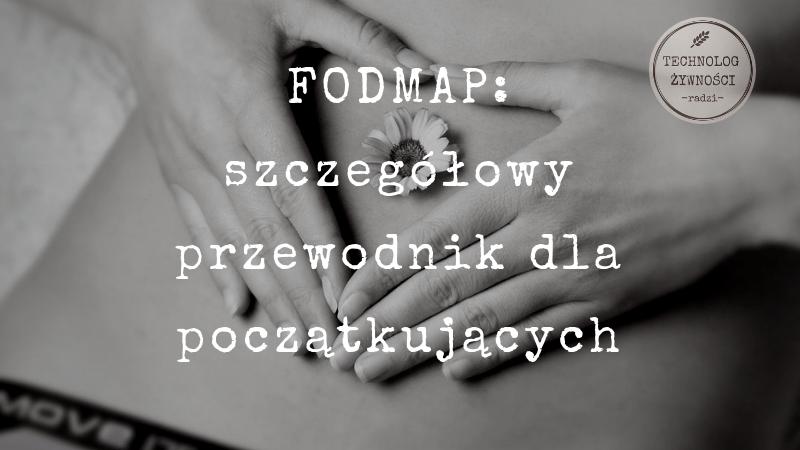 fodmap węglowodany syndrom jelita drażliwego