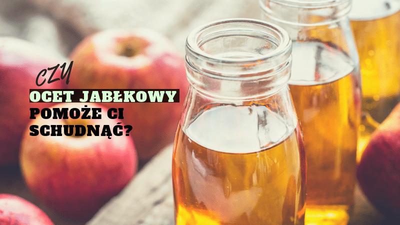 ocet jabłkowy odchudzanie dieta